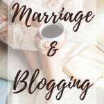 Balancing Marriage and Blogging. MarriedbyHisGrace.com