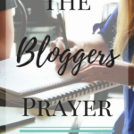 The Bloggers Prayer. MarriedbyHisGrace.com